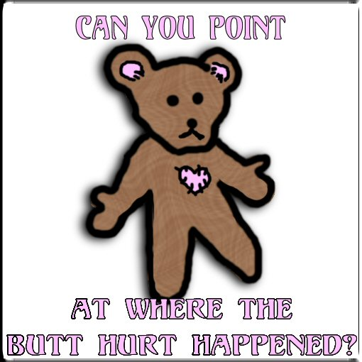 Butt Hurt Bear